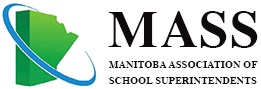 The Manitoba Association of School Superintendents (MASS)