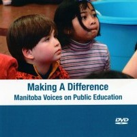 Making a Difference Manitoba Voices on Public Education